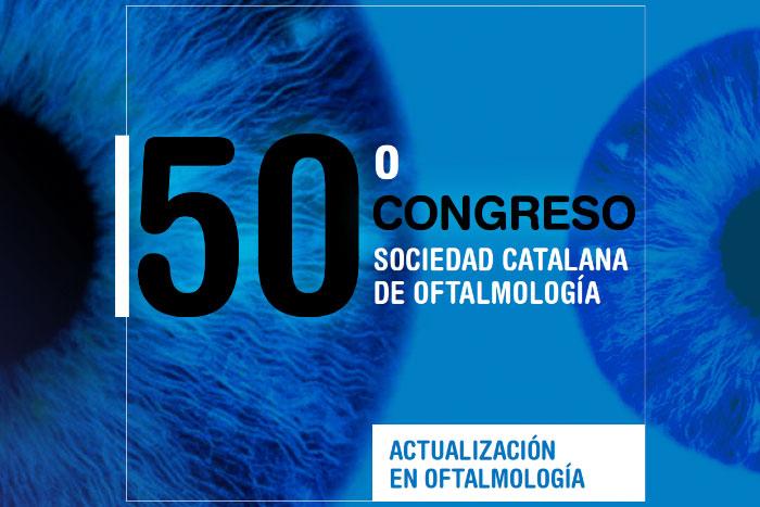 50 Congreso De La Societat Catalana D'Oftalmologia